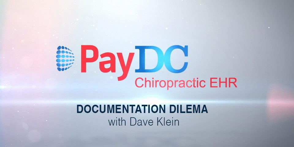 Cover Thumbnail PayDC software chiropractic Documentation Dilema David Klein