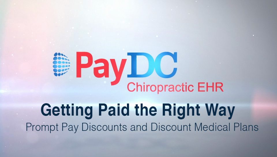 PayDC-ICD-Getting Paid the Right Way - Prompt Pay Discount & Discount Medical Plan