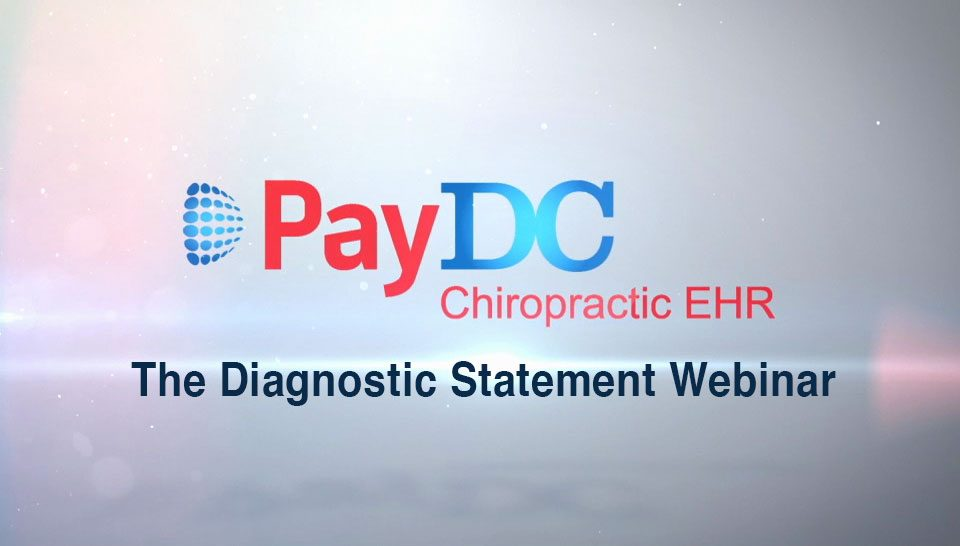 The Diagnostic Statement Webinar PayDC EHR Software
