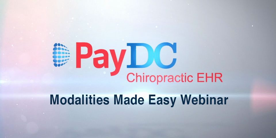 webinar Modalities Made Easy PayDC Chiropractor Software, Chiropractic EHR