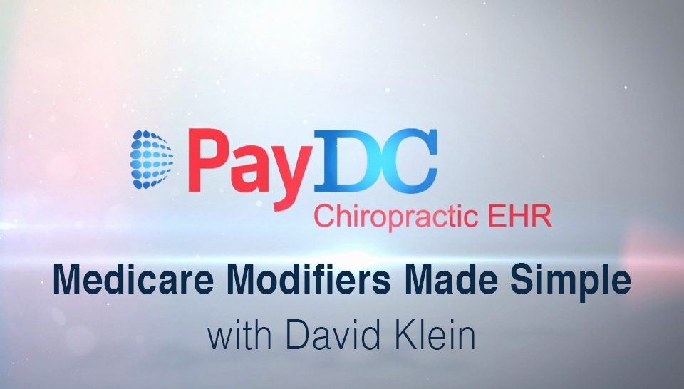 Medicare Modifiers Made Simple Pay DC best EHR Chiropractic Software